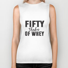 Fifty shakes of whey. Biker Tank