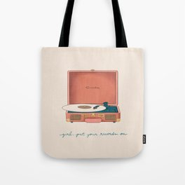 Girl, Put Your Records On Tote Bag