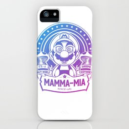 Mamma Mia Super Mario is-a Crazy iPhone Case