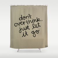 let it go Shower Curtains featuring Let Go by Lewis Fone
