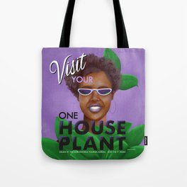 Stay the F Home One House Plant Poster Tote Bag