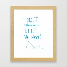 forget the prince... keep the shoes Framed Art Print