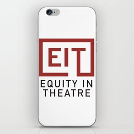 Equity in Theatre iPhone Skin