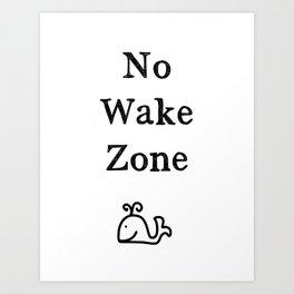 No Wake Zone Art Print