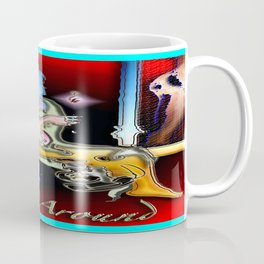 OOH HANG AROUND Coffee Mug