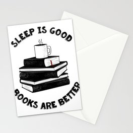 Sleep is good2 Stationery Cards
