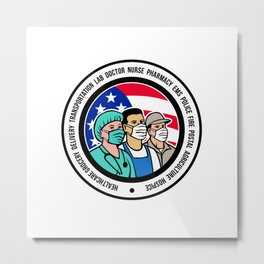 Mascot illustration of American front line worker like nurse, delivery, transportation, pharmacy, police, fire, postal, agriculture, EMS and hospice workers wearing surgical mask set inside circle. Metal Print