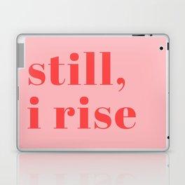 still I rise XIV Laptop & iPad Skin