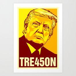 Trump Treason Art Print