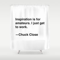 chuck Shower Curtains featuring Chuck Close on Inspiration by Quotevetica