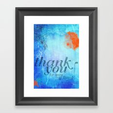 Thank you for being my friend! Framed Art Print
