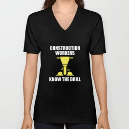 Know The Drill Unisex V-Neck