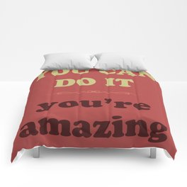 You Can Do It Comforters
