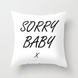 Sorry Baby - Villaneve Throw Pillow