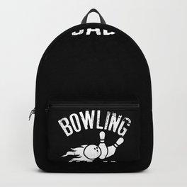 Bowling Dad design Funny Vintage Gift For Dads Backpack