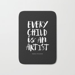 Every Child is an Artist Pablo Picasso black and white typography quote home room wall decor Bath Mat
