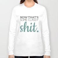 classy Long Sleeve T-shirts featuring Classy by Sydney Cruz