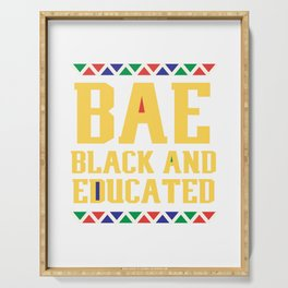 BAE Black And Educated, Educated Black Man, Educated Black Women Serving Tray