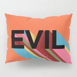 EVIL Pillow Sham