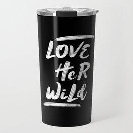 Lover Her Wild Travel Mug