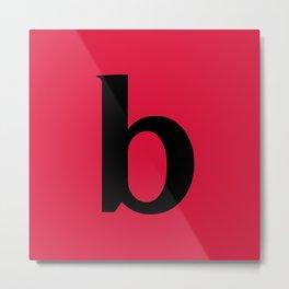 b (BLACK & CRIMSON LETTERS) Metal Print