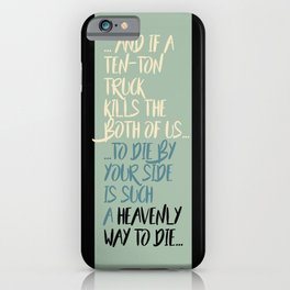 """Heavenly way to Die"" iPhone Case"