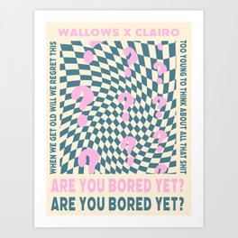 Are You Bored Yet by Wallows and Clairo Poster Art Print