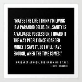 27     The Handmaid's Tale Quote Series    190610 Art Print
