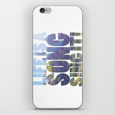 Life is a Song iPhone & iPod Skin