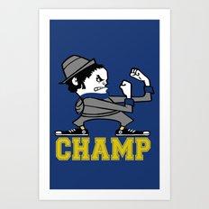 Champ Art Print