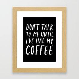 Coffee First Framed Art Print