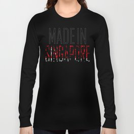 Made In Singapore Long Sleeve T-shirt