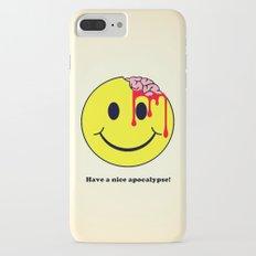 Have a nice apocalypse! iPhone 7 Plus Slim Case