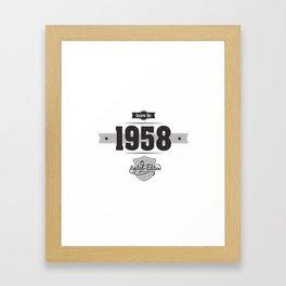 Born in 1958 Framed Art Print