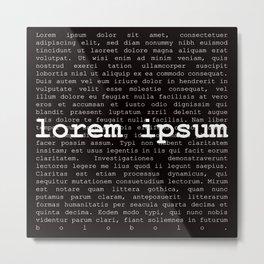 lorem ipsum Metal Print