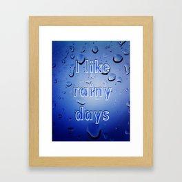 'I Like Rainy Days' Framed Art Print