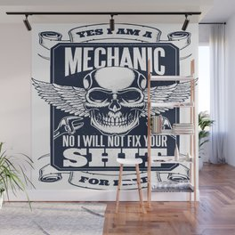 MECHANIC QUOTE Wall Mural