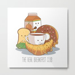 The Real Breakfast Club Metal Print