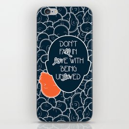 Being Unloved iPhone Skin
