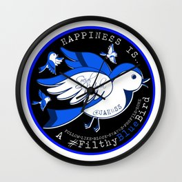 Happiness is a Filthy Blue Bird (round) Wall Clock