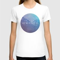 not all who wander are lost T-shirts featuring All Who Wander by Wander Creative