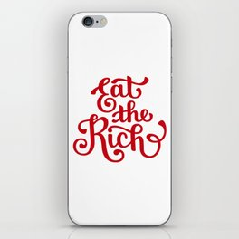 Eat the Rich iPhone Skin
