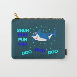 baby shark funny sarcastic annoying song. Carry-All Pouch