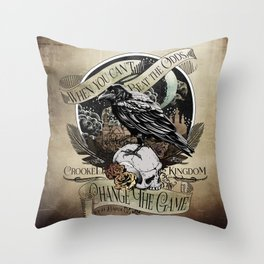 Crooked Kingdom - Change The Game Throw Pillow