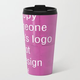 Asking me to copy someone else's logo is not a design brief. Metal Travel Mug