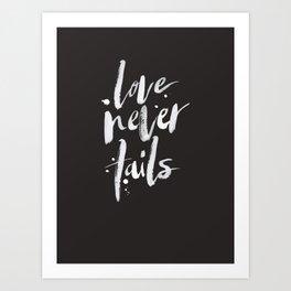 LOVE NEVER FAILS // dark Art Print