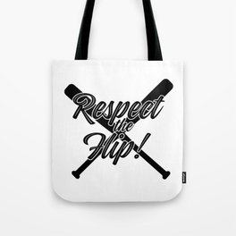 Respect the Flip Tote Bag