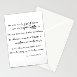 Live in Quiet Places Quote Stationery Cards
