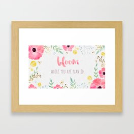 Bloom Quote Framed Art Print