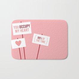 Occupy My Heart Bath Mat